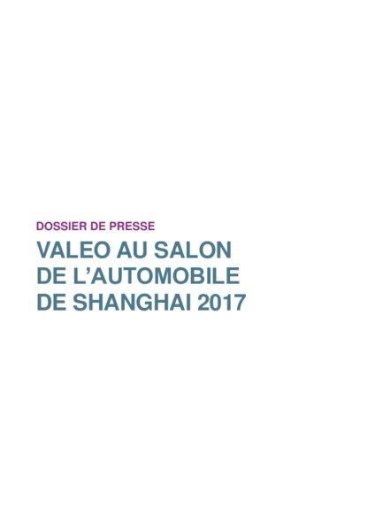 Valeo innove au salon de l 39 automobile de shanghai 2017 am today - Salon de l auto paris 2017 date ...