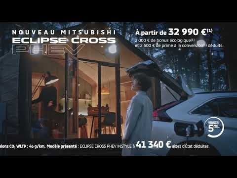 Film Publicitaire TV Mitsubishi Eclipse Cross PHEV